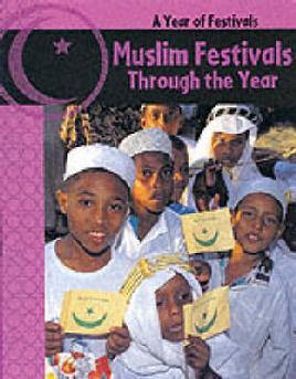 Muslim Festivals Through the Year