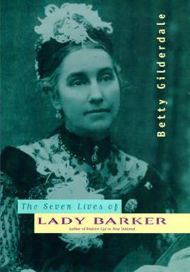 Catalogue link for The seven lives of Lady Barker