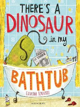 There's A Dinosaur in My Bathtub