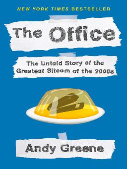 Catalogue record for The Office: The untold story of the greatest sitcom of the 2000s