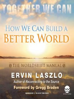 How We Can Build A Better World