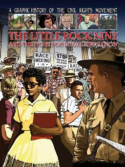 The Little Rock Nine and the Fight for Equal Education