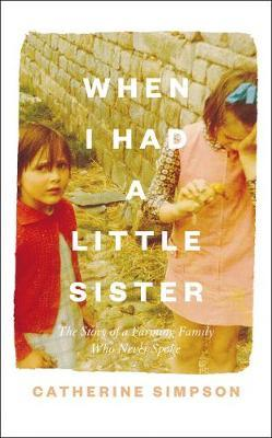 Cover image for When I Had A Little Sister