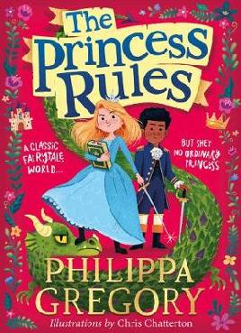 Cover of The Princess Rules by Philippa Gregory