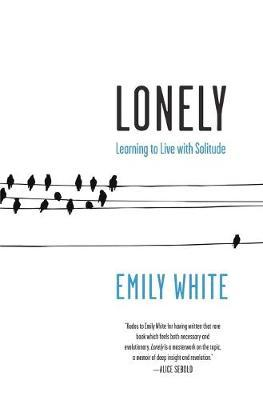 Catalogue record for Lonely: Learning to Live With Solitude