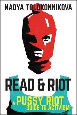Catalogue record for Read & riot: Pussy riot guide to activism