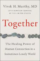 Catalogue record for Together: The healing power of human connection in a sometimes lonely world
