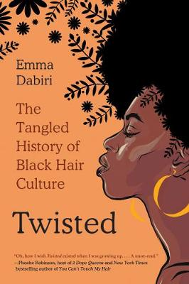 Catalogue record for Twisted: the tangled history of Black hair culture