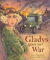 Catalogue record for Gladys goes to war