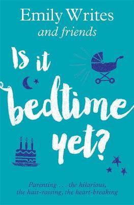 Is It Bedtime Yet?