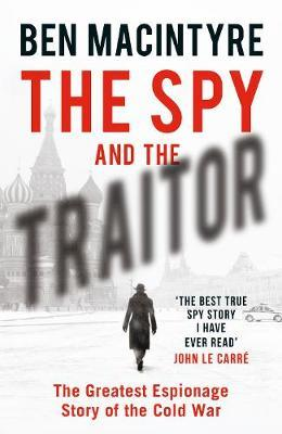 Catalogue record for The spy and the traitor