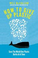Catalogue record for How to give up plastic