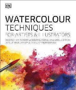 Watercolour Techniques for Artists & Illustrators