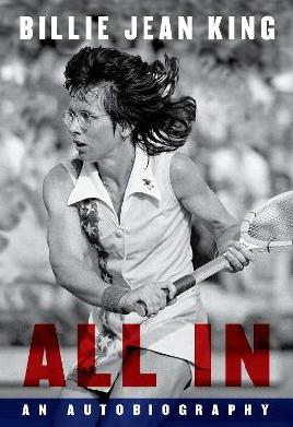 Catalogue record for All In The Autobiography of Billie Jean King