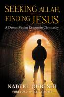 Cover image for Seeking Allah, Finding Jesus