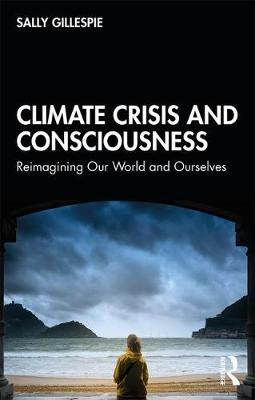 Catalogue record for Climate crisis and consciousness