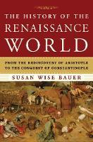 The History of the Renaissance World