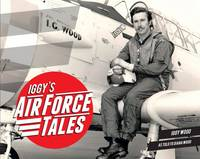 Iggy's Air Force Tales