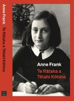 Catalogue link for Te Rātaka a Tētahi Kōhine - The diary of a young girl