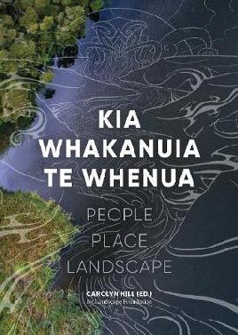 Kia Whakanuia Te Whenua