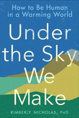 Catalogue record for Under the sky we make