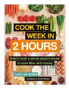 Cook the Week in 2 Hours - Pessin, Caroline