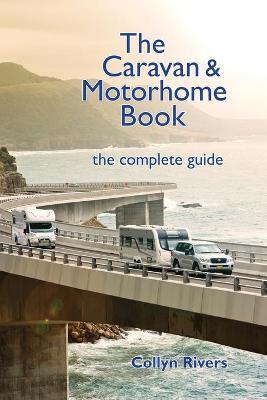 The Caravan and Motorhome Book