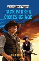 Jack Parker Comes of Age