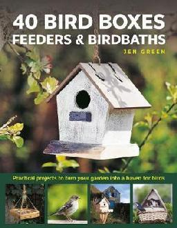 40 Bird Boxes, Feeders & Birdbaths