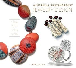 Mastering Contemporary Jewelry Design
