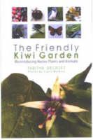 The Friendly Kiwi Garden