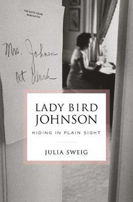 Catalogue record for Lady Bird Johnson: Hiding in plain sight