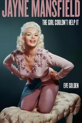 Catalogue record for Jayne Mansfield The Girl Couldn't Help It