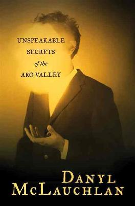 Unspeakable Secrets of the Aro Valley