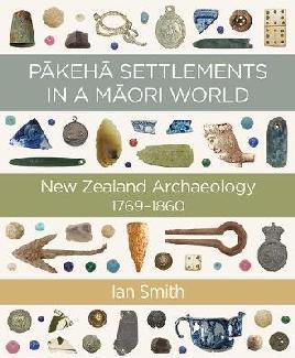 Pākehā Settlements in A Māori World