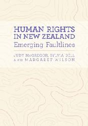 Catalogue record for Human rights in New Zealand: Emerging faultlines