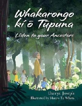 Whakarongo ki ō Tūpuna