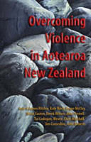 Catalogue record for Overcoming Violence in Aotearoa New Zealand A Contribution to the World Council of Churches Decade to Overcome Violence 2001-2010