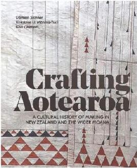 Catalogue search for Crafting Aotearoa