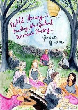 Catalogue search for Wild honey: Reading New Zealand women's poetry