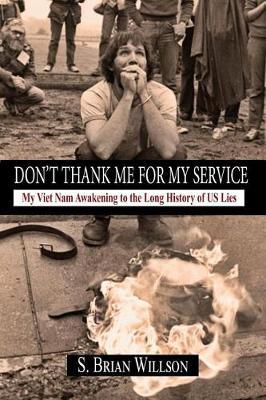 Don't Thank Me for My Service