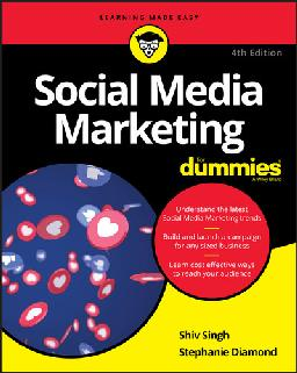 Social Media Marketing For Dummies, 4th Edition