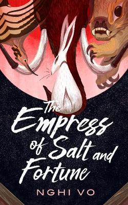 Catalogue search for The empress of salt and fortune