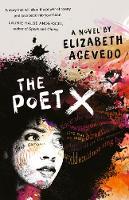 The Poet X - Acevedo, Elizabeth