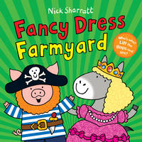 Fancy Dress Farmyard /Nick Sharratt