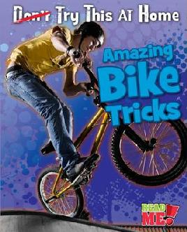 Catalogue record for Amazing bike tricks