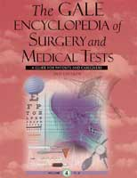 The Gale Encyclopedia of Surgery and Medical Tests