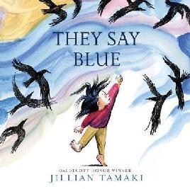 They Say Blue - Tamaki, Jillian, 1980-