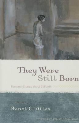 They Were Still Born