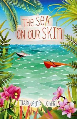 The Sea on Our Skin